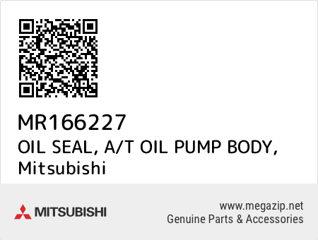 OIL SEAL, A/T OIL PUMP BODY, Mitsubishi MR166227 oem parts