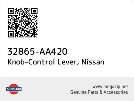 OEM NISSAN 32865AA420 KNOB CONTROL LEVER 32865-AA420