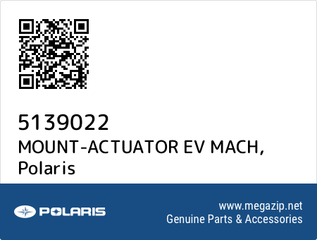MOUNT-ACTUATOR EV MACH, Polaris 5139022 oem parts
