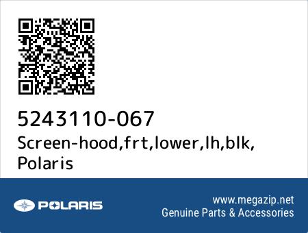 Screen-hood,frt,lower,lh,blk, Polaris 5243110-067 oem parts