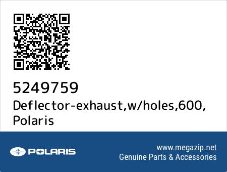 Deflector-exhaust,w/holes,600, Polaris 5249759 oem parts