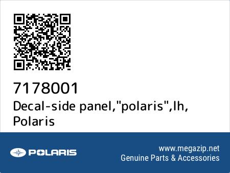 "Decal-side panel,""polaris"",lh, Polaris 7178001 oem parts"