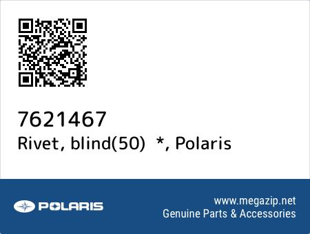 Rivet, blind(50)  *, Polaris 7621467 oem parts