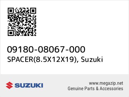 SPACER(8.5X12X19), Suzuki 09180-08067-000 oem parts