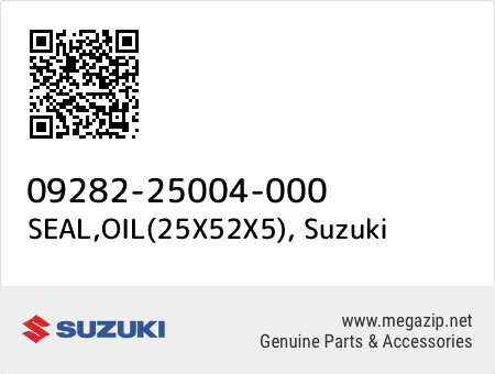 SEAL,OIL(25X52X5), Suzuki 09282-25004-000 oem parts