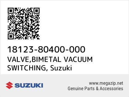 VALVE,BIMETAL VACUUM SWITCHING, Suzuki 18123-80400-000 oem parts