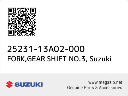 FORK,GEAR SHIFT NO.3, Suzuki 25231-13A02-000 oem parts