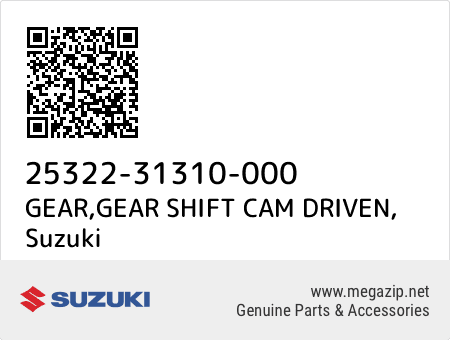 GEAR,GEAR SHIFT CAM DRIVEN, Suzuki 25322-31310-000 oem parts