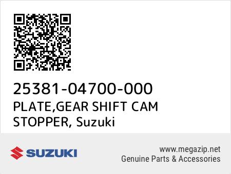 PLATE,GEAR SHIFT CAM STOPPER, Suzuki 25381-04700-000 oem parts