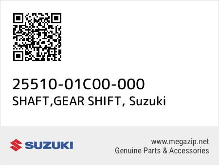 SHAFT,GEAR SHIFT, Suzuki 25510-01C00-000 oem parts