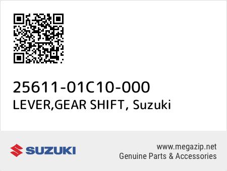 LEVER,GEAR SHIFT, Suzuki 25611-01C10-000 oem parts
