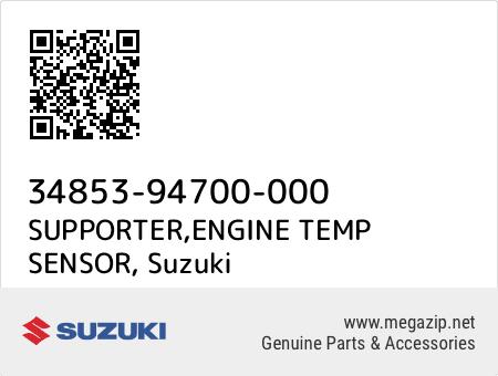 SUPPORTER,ENGINE TEMP SENSOR, Suzuki 34853-94700-000 oem parts
