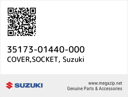 COVER,SOCKET, Suzuki 35173-01440-000 oem parts