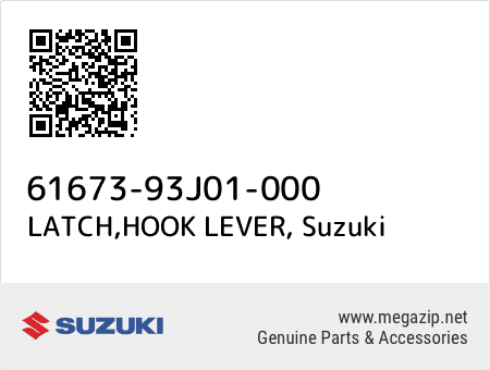 LATCH HOOK LEVE Suzuki 61673-93J01