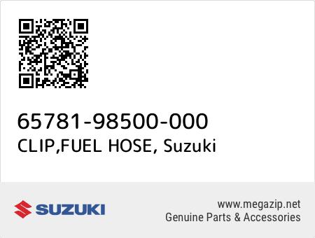 CLIP,FUEL HOSE, Suzuki 65781-98500-000 oem parts