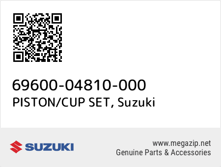 PISTON/CUP SET, Suzuki 69600-04810-000 oem parts