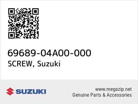 SCREW, Suzuki 69689-04A00-000 oem parts