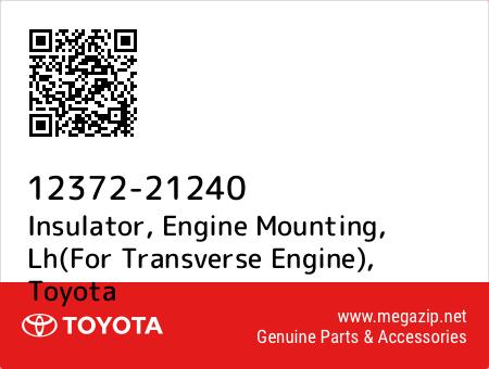 1237221240 Genuine Toyota INSULATOR ENGINE MOUNTING LH FOR TRANSVERSE ENGINE