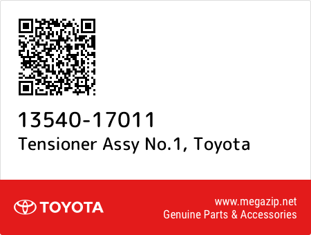 1354017011 Genuine Toyota TENSIONER ASSY CHAIN NO.1 13540-17011