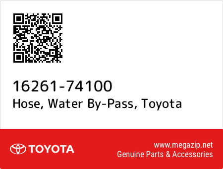 WATER BY-PASS 16261-74100 1626174100 Genuine Toyota HOSE