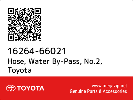 Genuine Toyota 16264-66021 Water By-pass Hose