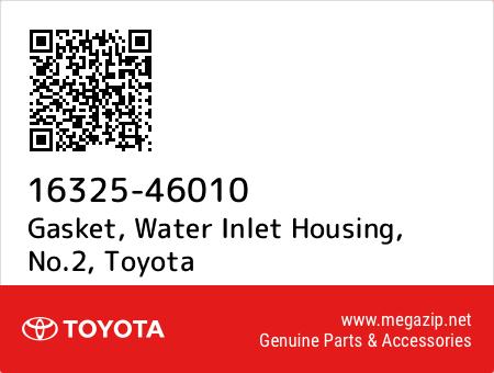 Genuine Toyota Gasket Water Inlet 16325-46010