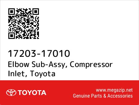 1720317010 Genuine Toyota ELBOW SUB-ASSY COMPRESSOR INLET 17203-17010