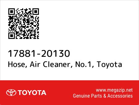 1788120130 Genuine Toyota HOSE NO.1 17881-20130 AIR CLEANER