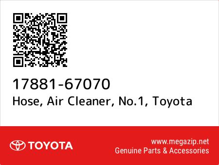 NO.1 17881-67070 AIR CLEANER 1788167070 Genuine Toyota HOSE