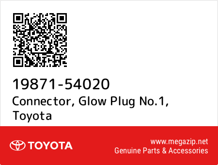 1987154020 Genuine Toyota CONNECTOR GLOW PLUG NO.1 19871-54020