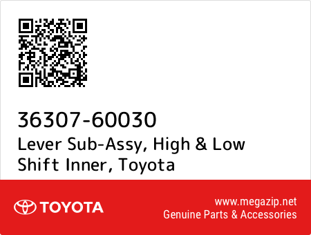 HIGH /& LOW SHIFT INNER 36307-60030 3630760030 Genuine Toyota LEVER SUB-ASSY