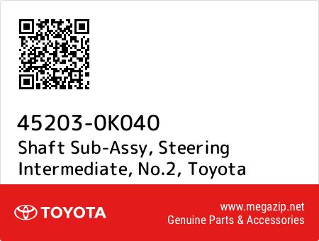 45203-0K040 GENUINE OEM STEERING INTERMEDIATE SHAFT SUB-ASSY NO.2 452030K040