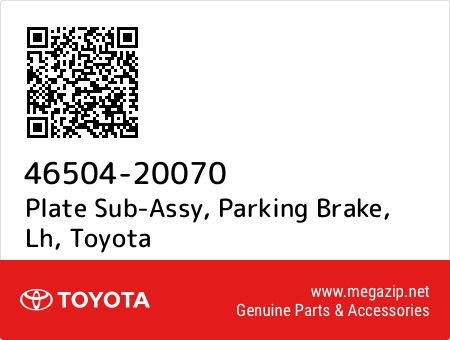 PARKING BRAKE 4650420070 Genuine Toyota PLATE SUB-ASSY LH 46504-20070