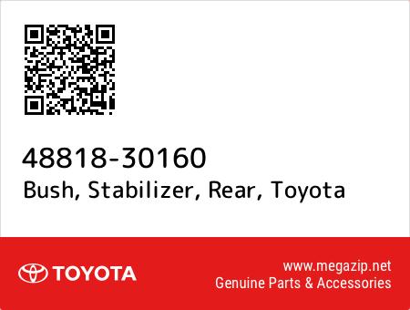 STABILIZER REAR 48818-30160 4881830160 Genuine Toyota BUSH