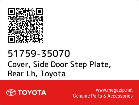 futurepost.co.nz Toyota 51759-35070 Door Step Plate Cover Motors ...