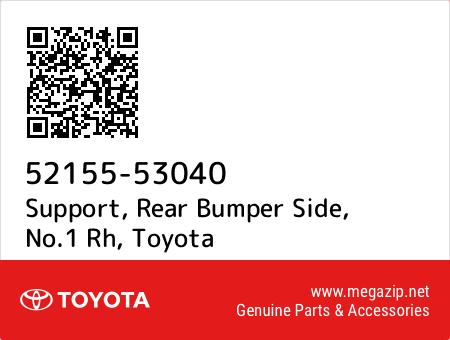 5215553040 Genuine Toyota SUPPORT NO.1 RH 52155-53040 REAR BUMPER SIDE