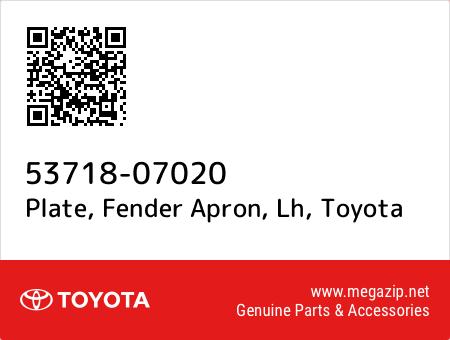 Genuine Toyota 53718-07020 Fender Apron Plate