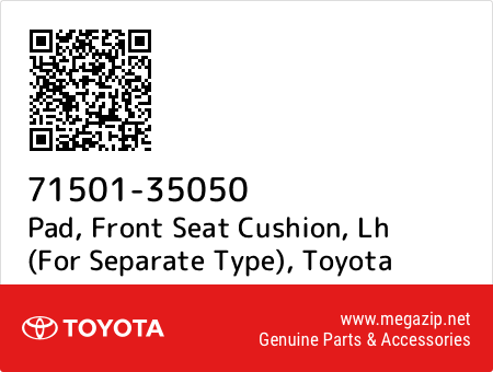 TOYOTA Genuine 71501-AC020 Seat Cushion Pad