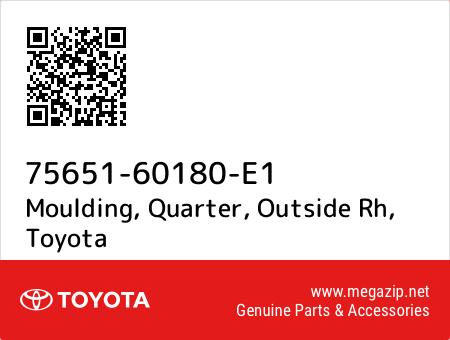 Quarter 75651-60180-H0 Moulding Genuine Toyota Parts O