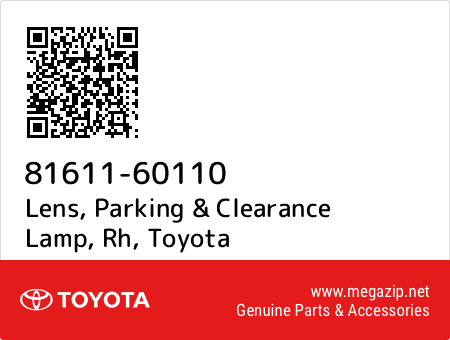 Toyota 81611-60110 Parking//Clearance Lamp Lens