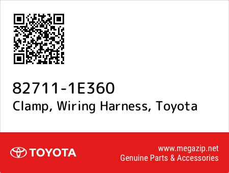 827111E360 82711 1e360 clamp, wiring harness, toyota oem megazip net