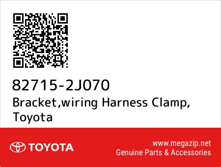 827152J070 82715 2j070 bracket,wiring harness clamp, toyota oem megazip net