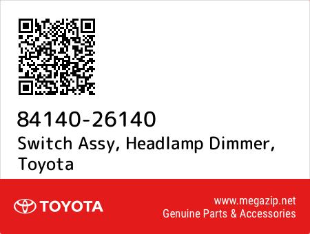HEADLAMP DIMMER 84140-26140 8414026140 Genuine Toyota SWITCH ASSY