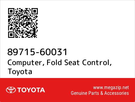 FOLD SEAT CONTROL 89715-60031 8971560031 Genuine Toyota COMPUTER