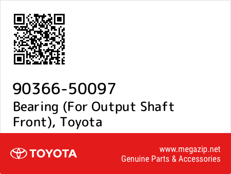 FOR OUTPUT SHAFT FRONT 90366-50097 9036650097 Genuine Toyota BEARING