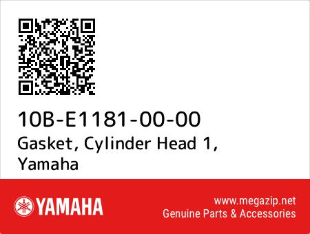 Gasket, Cylinder Head 1, Yamaha 10B-E1181-00-00 oem parts