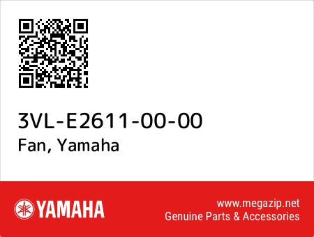 Fan, Yamaha 3VL-E2611-00-00 oem parts