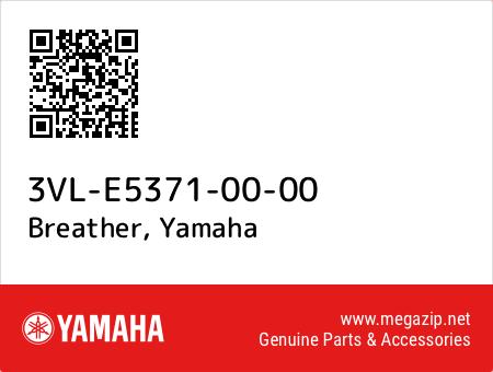 Breather, Yamaha 3VL-E5371-00-00 oem parts