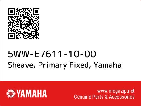 Sheave, Primary Fixed, Yamaha 5WW-E7611-10-00 oem parts