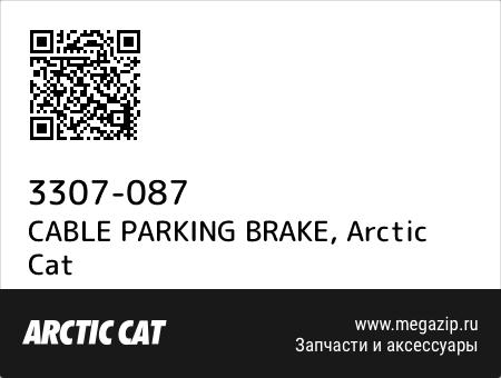 CABLE PARKING BRAKE, Arctic Cat 3307-087 запчасти oem